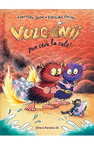 Vulcanii Pun Ceva La Cale