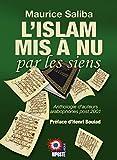 L'Islam mis à nu par les siens - Anthologie d'auteurs arabophones post 2001