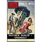 Matthew Dunlop - Umzingelt (German Edition)