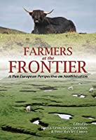 Farmers at the Frontier: A Pan-European Perspective on Neolithisation