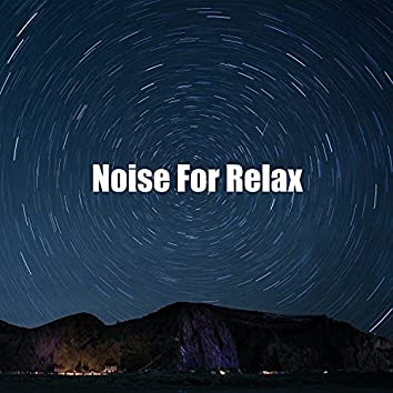 Noise For Relax