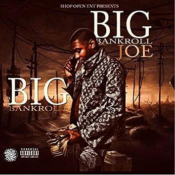 Big Bankroll