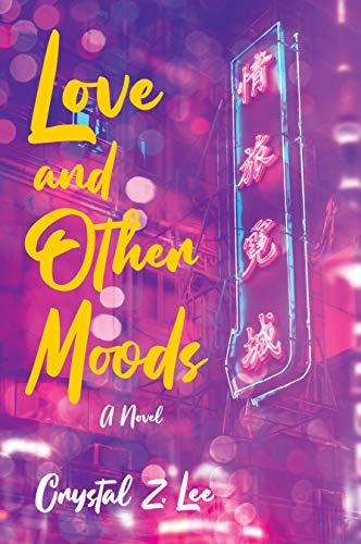 Love and Other Moods by [Crystal Z. Lee]