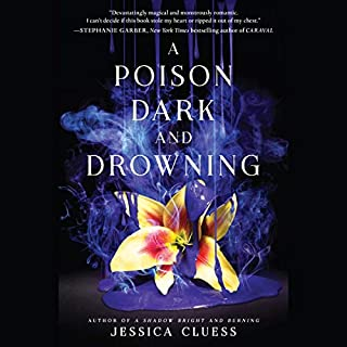 A Poison Dark and Drowning     Kingdom on Fire, Book Two              By:                                                                                                                                 Jessica Cluess                               Narrated by:                                                                                                                                 Fiona Hardingham                      Length: 12 hrs and 58 mins     128 ratings     Overall 4.7