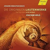 Bach: Original Lute Works [Joachim Held] [Hanssler Classic: 98649] by Joachim Held