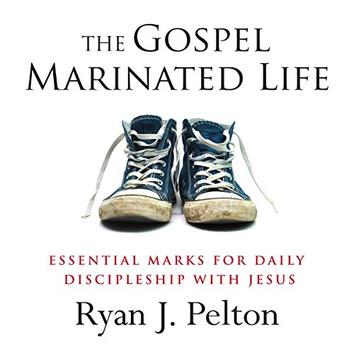 The Gospel Marinated Life audiobook cover art