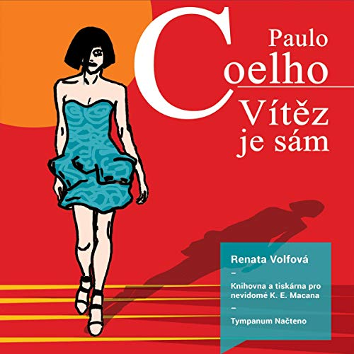 Vítěz je sám                   By:                                                                                                                                 Paulo Coelho                               Narrated by:                                                                                                                                 Renata Volfová                      Length: 14 hrs and 53 mins     Not rated yet     Overall 0.0