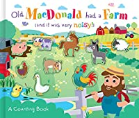 Old Macdonald Had a Farm (A Counting Book)