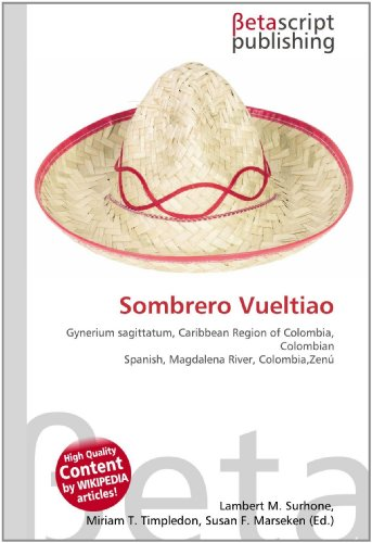 Sombrero Vueltiao: Gynerium sagittatum, Caribbean Region of Colombia, Colombian Spanish, Magdalena River, Colombia,Zenú