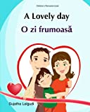 Children's Romanian book: A Lovely day: Romanian English Children's book(Bilingual Edition),Romanian English Picture book for children. Valentine's ... for children) (Volume 14) (Romanian Edition)