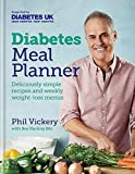 Diabetes Meal Planner: Deliciously simple recipes and weekly weight-loss menus