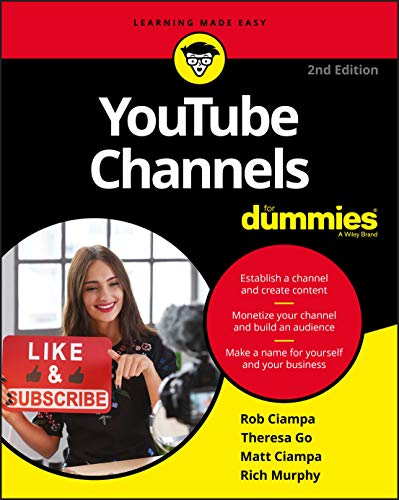 YouTube Channels For Dummies, 2nd Edition (For Dummies (Computer/Tech))