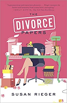 The Divorce Papers: A Novel by [Susan Rieger]
