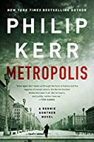 METROPOLIS (BERNIE GUNTHER NOVEL, A)