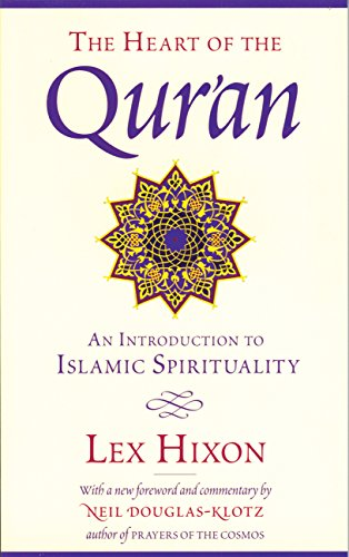 The Heart of the Qur'an: An Introduction to Islamic Spirituality (English Edition)