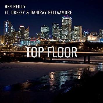 Top Floor (feat. Dreezy & DaniRay BellaAmore)