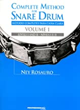Complete Method for Snare Drum, Vol. 1