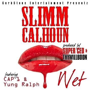 Wet (feat. Cap 1 & Yung Ralph)