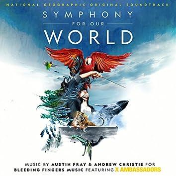 Symphony for Our World (Original Soundtrack)