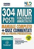 Concorso MIUR 304 posti di funzionari amministrativi. Nuova ediz.