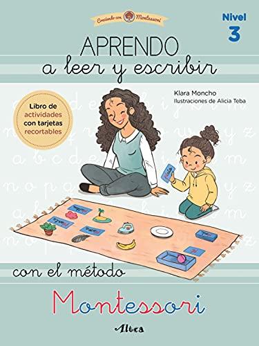 Aprendo a leer y escribir con el método Montessori (nivel 3) (Juega y aprende)