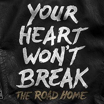 Your Heart Won't Break
