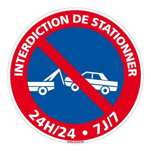 Adhésif - Interdiction de Stationner 24H/24 7J/7 - Diamètre 250 mm - Protection Anti-UV