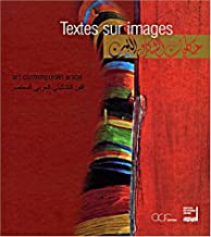 Art contemporain arabe. Textes sur images (bilingual French/Arabic) (French Edition)