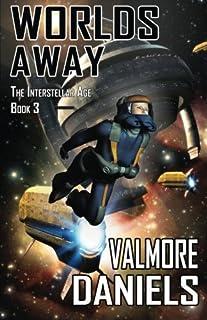 Worlds Away: The Interstellar Age Book 3