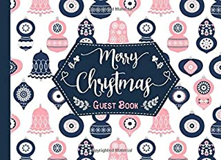 Merry Christmas Guest Book: Pink and Blue Christmas Ornaments Sign In Winter Holiday Book with Decorated Pages and Place for Guest Names and Comments
