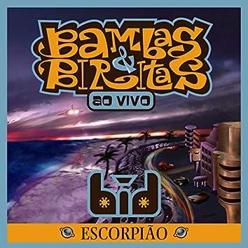 Bambas & Biritas: Escorpião - Ao Vivo