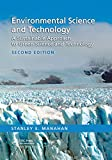 Environmental Science and Technology: A Sustainable Approach to Green Science and Technology, Second Edition