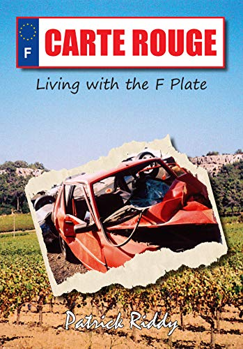 Carte Rouge: Living with the F Plate (English Edition)