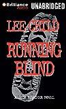 Running Blind - A Jack Reacher Novel, Library Edition - Brilliance Audio - 01/03/2012