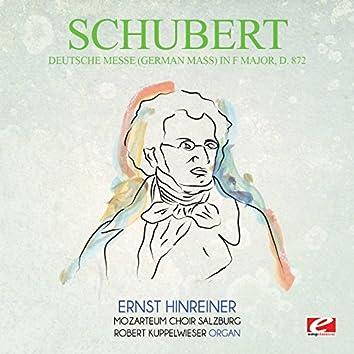 Schubert: Deutsche Messe (German Mass) in F Major, D.872 (Digitally Remastered)
