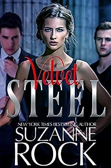 Velvet Steel by [Suzanne Rock]