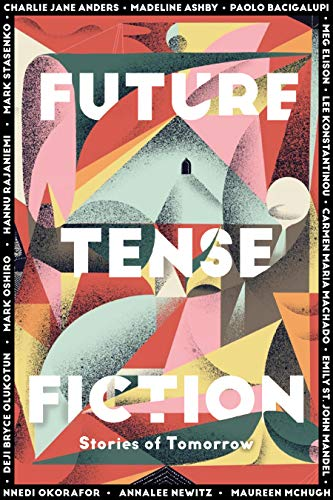 Future Tense Fiction: Stories of To…
