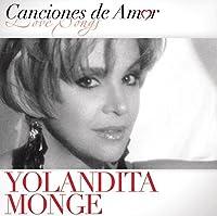 Canciones de Amor by Yolandita Monge (2013-05-03)