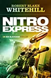 NITRO EXPRESS: Thriller (Blackshaw 2)