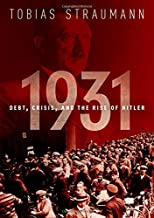 1931: Debt, Crisis, and the Rise of Hitler