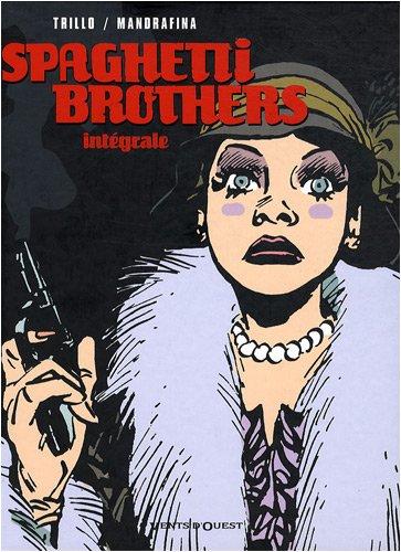 Spaghetti Brothers - Intégrale