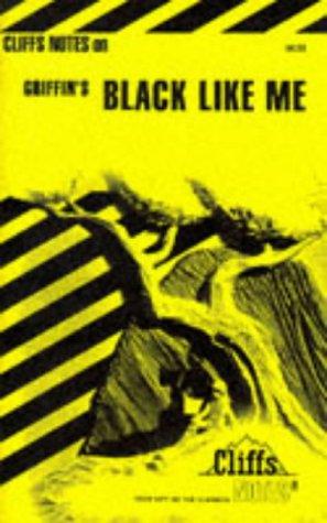 Black Like Me (Cliffs Notes)