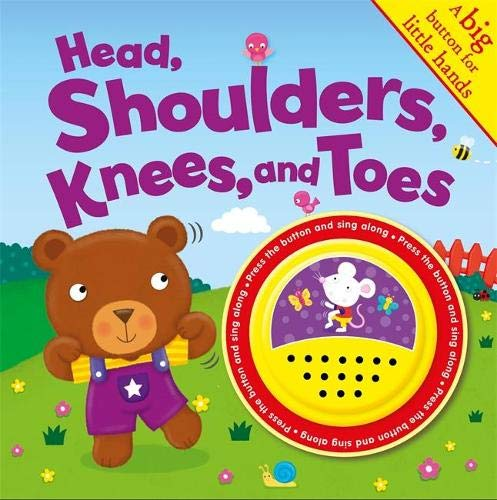 Head Shoulders Knees And Toes: Big Button Sounds (MY FIRST NURSERY RHYMES)