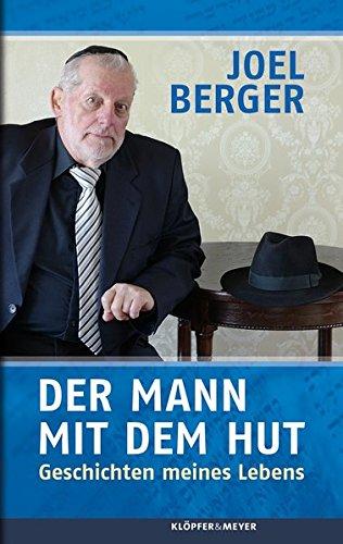 Der Mann mit dem Hut: Geschichten meines Lebens