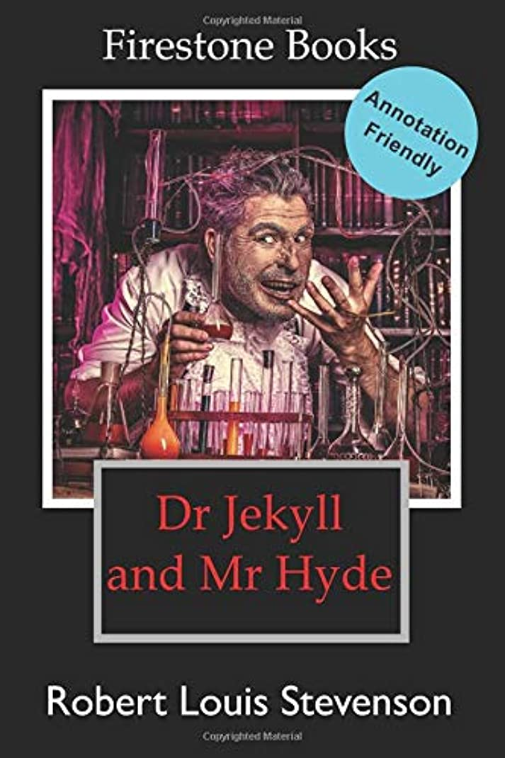 飢えたベジタリアン主人Dr Jekyll and Mr Hyde: Annotation-Friendly Edition (Firestone Books' Annotation-Friendly Editions)