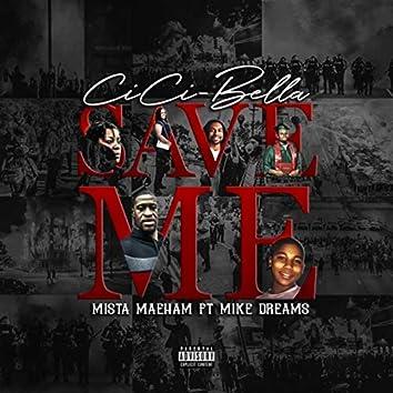 Save Me (feat. Mista Maeham & Mike Dreams)