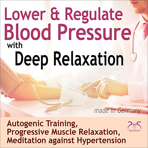 Lower & Regulate Blood Pressure with Deep Relaxation cover art