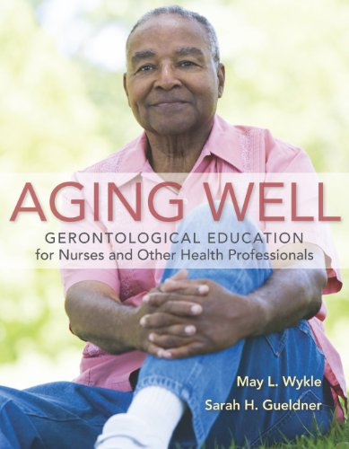 51AAI  B97L - Aging Well: Gerontological Education for Nurses and Other Health Professionals