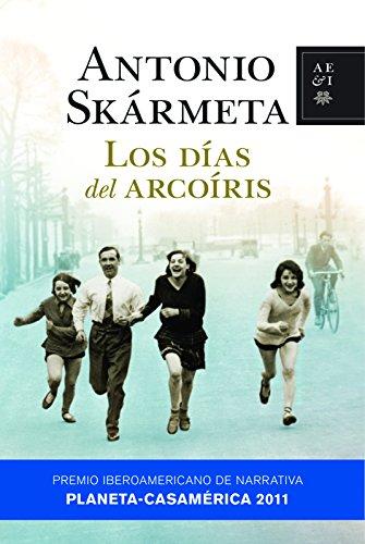 Los das del arcoris (Autores Espaoles E Iberoamer.)