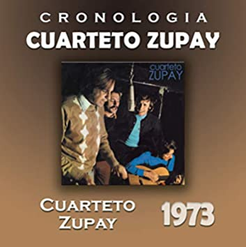 Cuarteto Zupay Cronología - Cuarteto Zupay (1973)